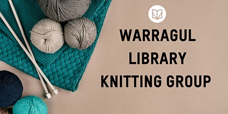 Warragul Library Knitting Group tickets