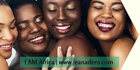 I AM Africa Experience   Girls Weekend Getaway tickets