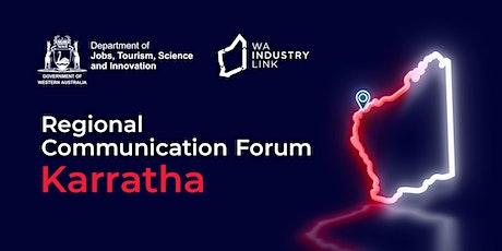 Karratha Regional Communication Forum tickets