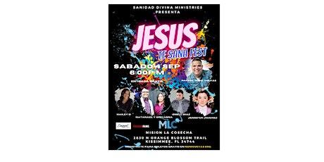 Jesus Te Sana Fest tickets