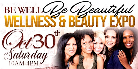 """""""Be Well Be Beautiful"""" Wellness & Beauty Expo 2021 tickets"""