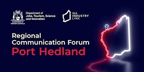 Port Hedland Regional Communication Forum tickets