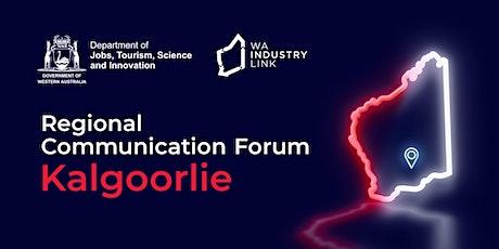 Kalgoorlie Regional Communication Forum tickets