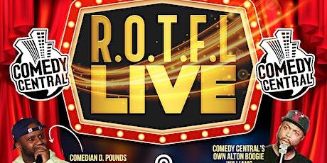 R.O.T.F.L.  LIVE tickets