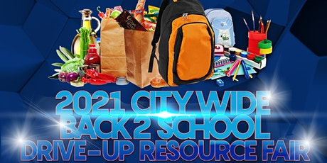 Back2School City-Wide Drive Up Resource fair tickets
