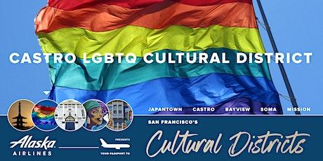 San Francisco's Cultural Districts: Castro LGBTQ Cultural District tickets