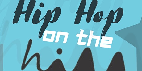HipHop on The HILL tickets