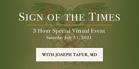 Sign of the Times: An Online Event with Dr. Joe Tafur tickets