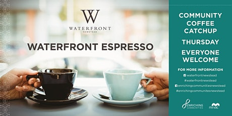 Waterfront Espresso  - Social Coffee Catchup tickets