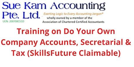 2-Days Training on Do Your Own Company Accounts, Secretarial, Tax  (SkillsF tickets