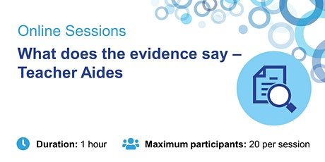What does the evidence say – Teacher Aides tickets