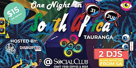 One Night in South Africa Tauranga @ Mount Social Club Tauranga tickets