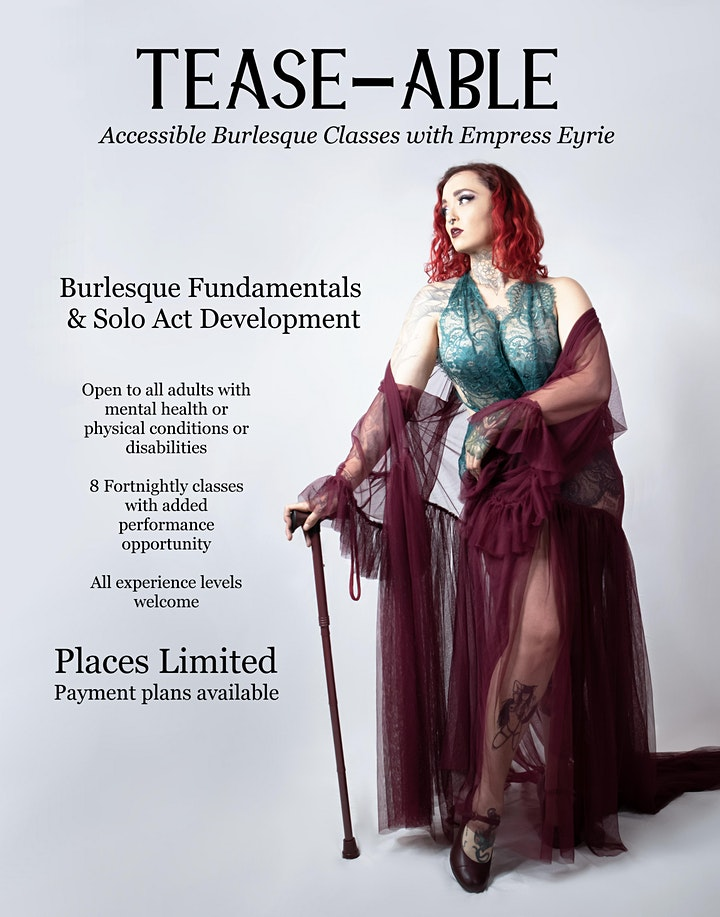 """""""Tease-Able"""" - Accessible Burlesque Classes with Empress Eyrie -Term2 2021 image"""