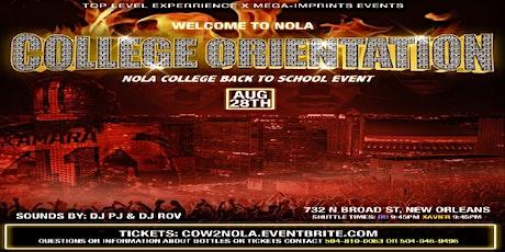 College Orientation Welcome 2 Nola tickets
