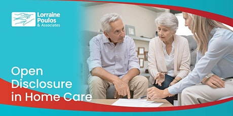 Open Disclosure in Home Care tickets