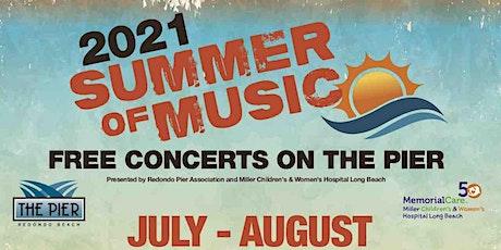 Redondo Beach Pier 2021 Summer of Music tickets