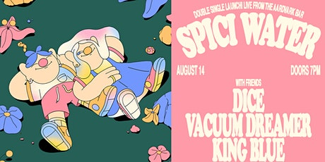 Spici Water 'You Can Drunk Text Tonight' Double Single Launch tickets