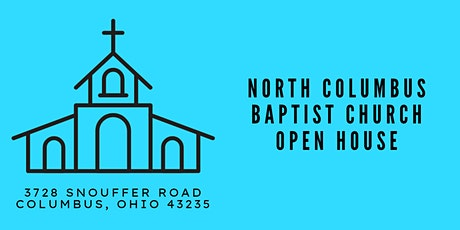 North Columbus Baptist Church Open House tickets