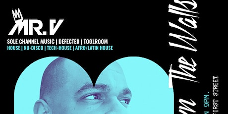 Bring Down The Walls with resident DJ Mr. V tickets