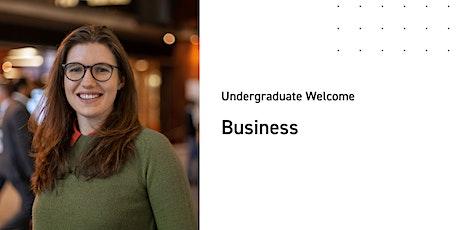 Business Undergraduate Welcome tickets