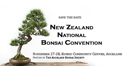New Zealand National Bonsai Convention & Exhibition tickets