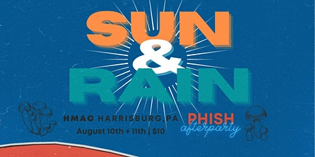 PHISH 2-Day Afterparty Extravaganza feat. Sun & Rain at HMAC tickets