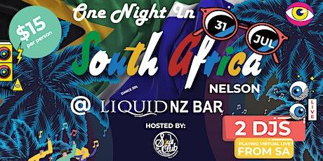 One Night in South Africa Nelson @  Liquid  NZ Bar tickets