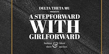A StepForward With GirlForward: Fashion Show and Silent Auction Fundraiser tickets
