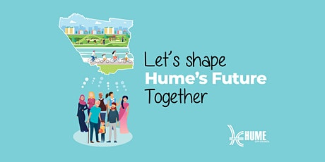 Let's Shape Hume Together - Community Consultation Event tickets