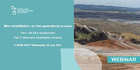 Mine rehabilitation: an inter-generational process tickets