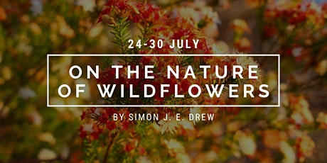 Open Studio Artist in Residence | Simon Drew | On the Nature of Wildflowers tickets