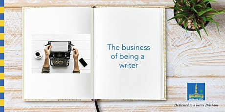 QWC workshop:  The business of being a writer - Indooroopilly Library tickets