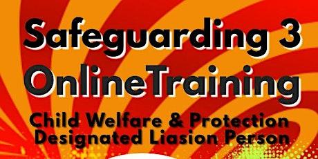 Safeguarding 3 (Online Via Zoom) tickets