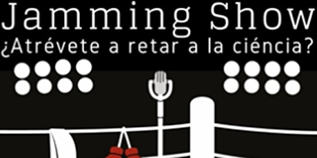 Jamming Show: Aprendizaje inmersivo entradas
