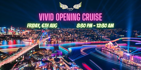 Boat Party // Lucky Presents // Vivid Opening Night (Fri) tickets
