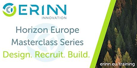Horizon Europe Masterclass: Design.Recruit.Build. tickets