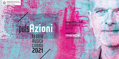 STEFANO MASSINI - Alfabeto delle Emozioni | pulsAzioni  San Marino biglietti