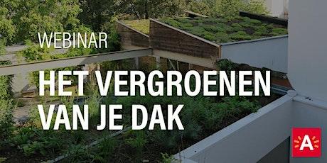 Webinar: 'Het vergroenen van je dak' tickets