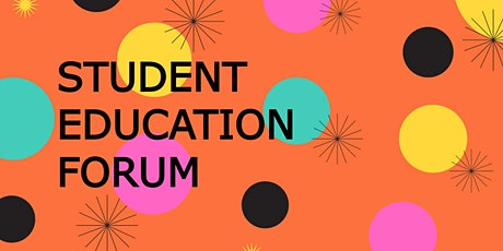 Student Education Forum tickets