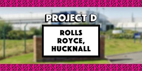 Rolls Royce x Project D tickets
