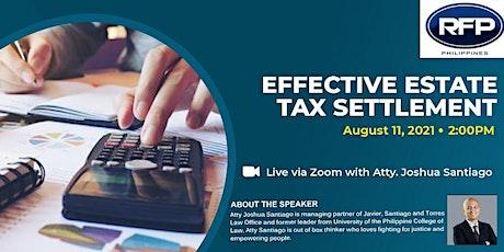 Effective Estate Tax Settlement tickets