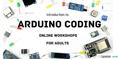 Lexicon Lab Arduino Coding for Adults via Zoom tickets