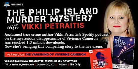 The Phillip Island Murder Mystery with Vikki Petraitis tickets