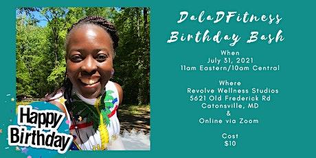 DalaDFitness Birthday Bash tickets