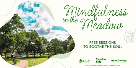 MeadowSide Manchester's Mindfulness in the Meadow tickets
