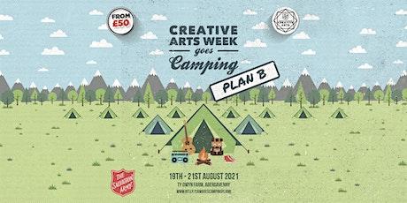 Creative Arts Week Goes Camping PLAN B tickets