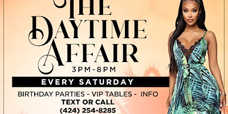 DAYTIME AFFAIR  ---Every Saturday 3pm-8pm @ The Regency West tickets