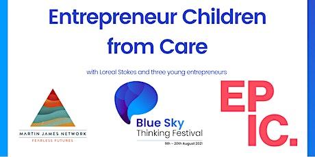Entrepreneur Children from Care tickets
