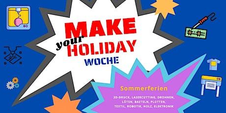 FabLabKids: make your holiday Woche, Nachmittagsgruppe, 5-tägig Tickets