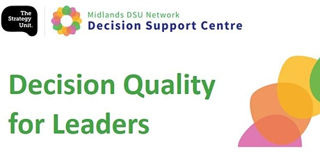 Decision Quality for Leaders: Taster Session tickets